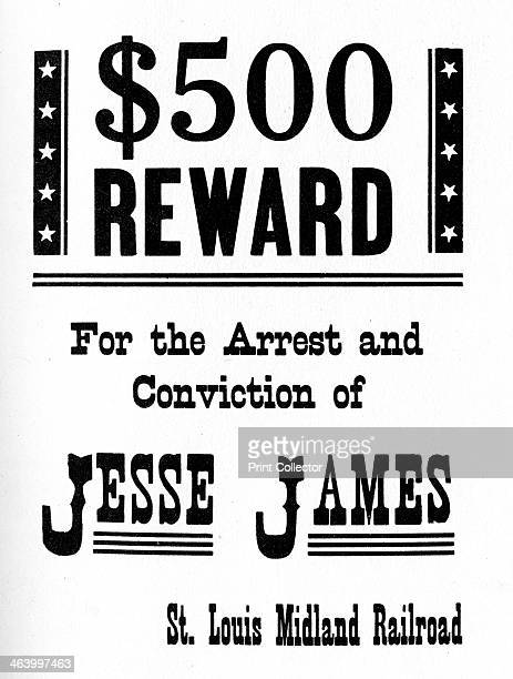 Wanted poster c18681882 Poster offering a $500 reward from the St Louis Midland Railroad for the arrest and conviction of the outlaw Jesse James A...
