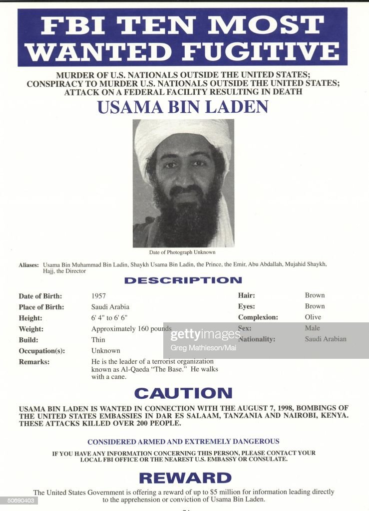 Wanted poster distributed by the FBI which places Osama Bin Laden on the FBI's Ten Most Wanted list after bombings of US embassies in Dar Es Salaam, Tanzania, and Nairobi, Kenya.