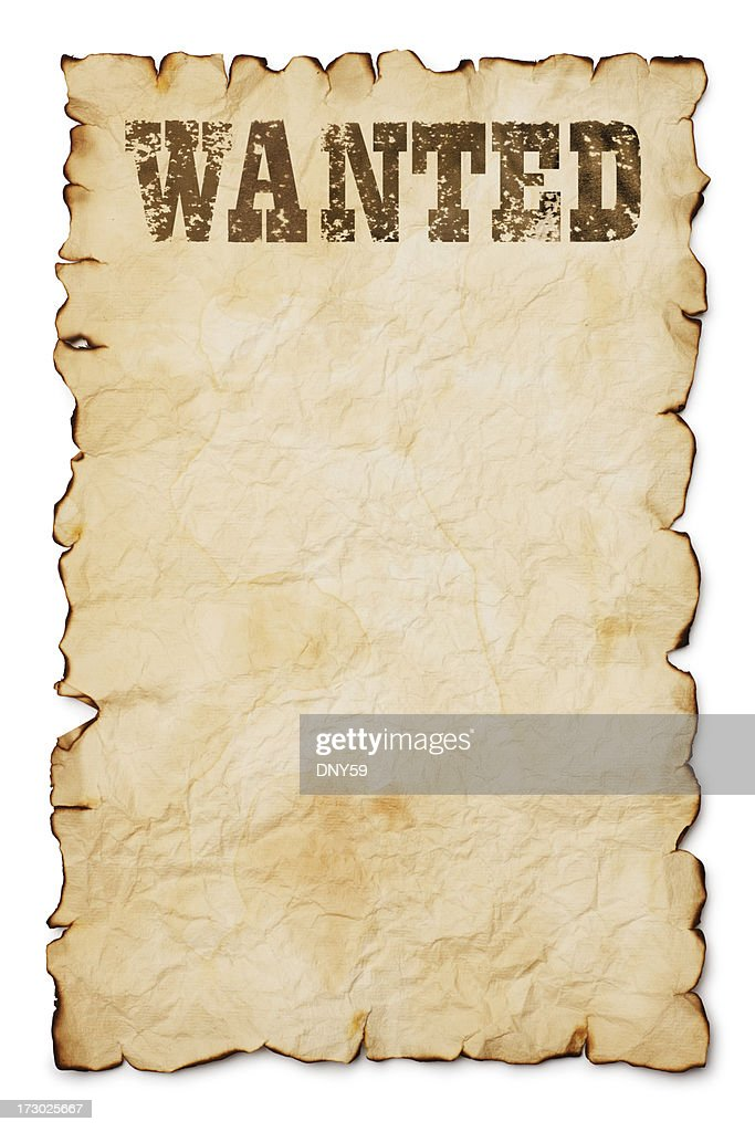 Wanted Poster Stock Photo Getty Images
