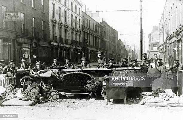 War and Conflict Politics Dublin Ireland The Easter Uprising pic April 1916 British troops at a makeshift barricade at a key point in the city The...