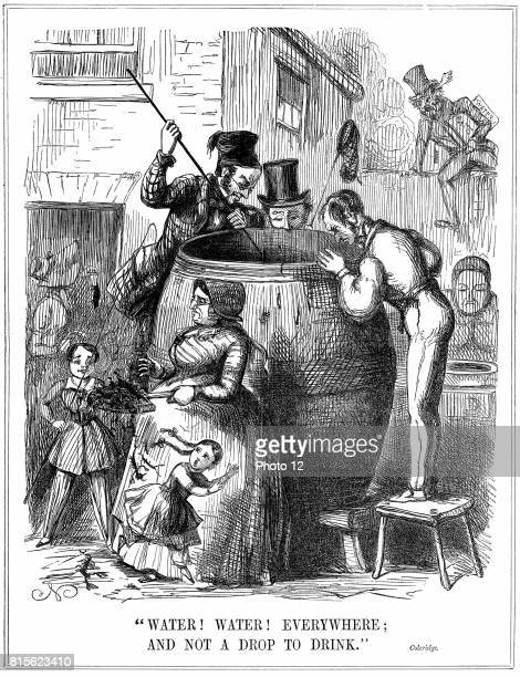'Water Water Everywhere And not a drop to drink' Comment on London water supply during reappearance of cholera in 1848 and 1849 Cartoon from 'Punch'...