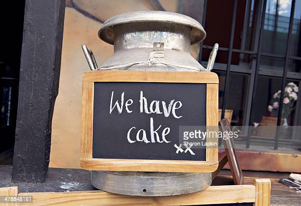 We have cake sign