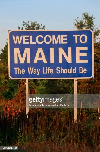 Welcome to Maine Sign : Stock Photo