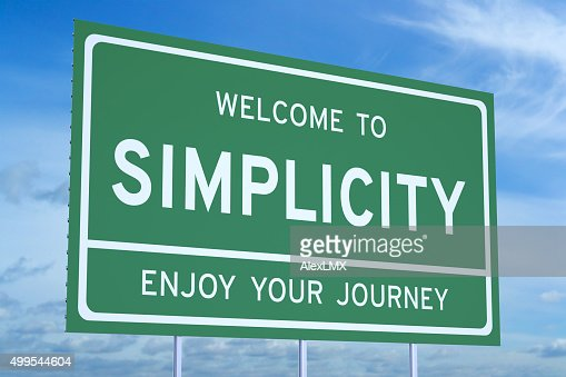 Bem-vindo à simplicidade conceito : Foto de stock