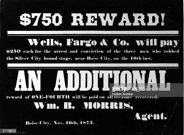 Wells Fargo Co poster offering $750 reward for arrest and conviction of three men who robbed a Silver City bound stage near Boise City Oklahoma...