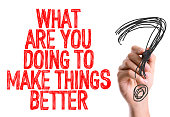 What Are You Doing to Make Things Better? sign