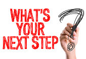 Whats Your Next Step? sign