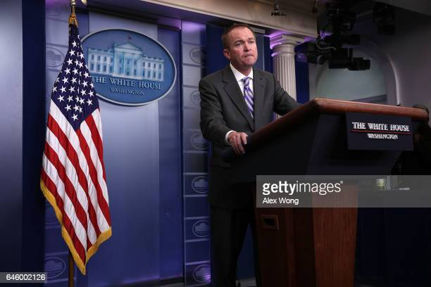White House Budget Director Mick Mulvaney speaks during a White House daily briefing at the James Brady Press Briefing Room February 27 2017 at the...