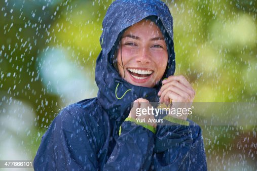 Who's afraid of rain? Not me!