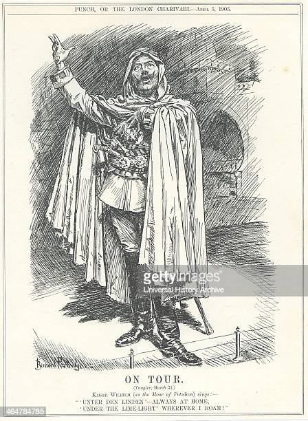 Wilhelm II Emperor of Germany in Tangier 31 March 1905 greeted the Sultan of Morocco as an independent sovereign and offered him protection from any...