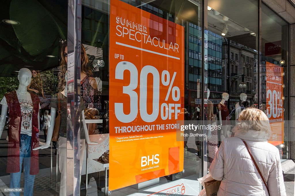 A woman looks at a window display in British Home Stores (BHS) on Oxford Street on April 29, 2016 in London, England. The department store BHS has filed for administration putting almost 11,000 jobs at risk. The retailer, who has over 150 stores nationwide, have debts topping ��1.3bn including a pensions deficit of ��571m.