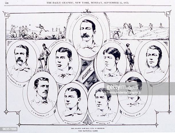 A woodcut from the New York Daily Graphic illustrates the members of the Atlantic Baseball Club of Brooklyn in portraits Included on the club were...