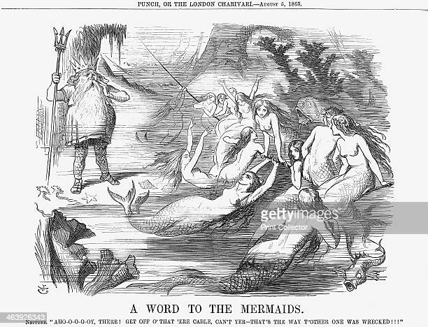 'A Word to the Mermaids' 1865 Neptune exclaims Ahoooooy There Get Off O'That 'Ere Cable Can't Yer That's the Way T'Other one was Wrecked Neptune...