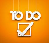 TO DO - words hanging on orange background. 3d illustration
