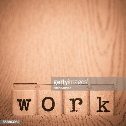 Work, Alphabet Stamp Concepts : Stock Photo
