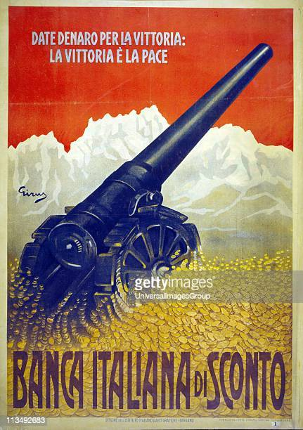 World War I 19141918 Italian poster of a cannon in a mass of gold coin mountains in background Text encourages everyone to donate to Peace and Victory