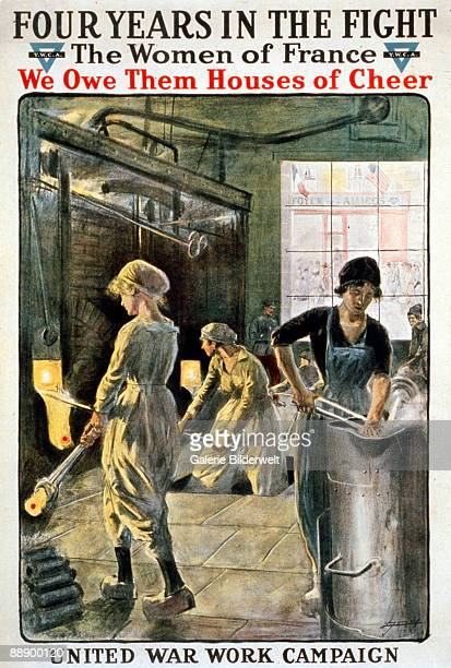 A World War I poster depicts French women working in a factory with the words 'Four years in the fight The women of France we owe them Houses of...