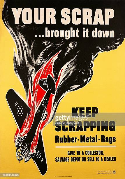 World War II American propaganda poster showing a German Nazi airplane coming down in flamesOriginal title Your scrap brought it down Keep scrapping...