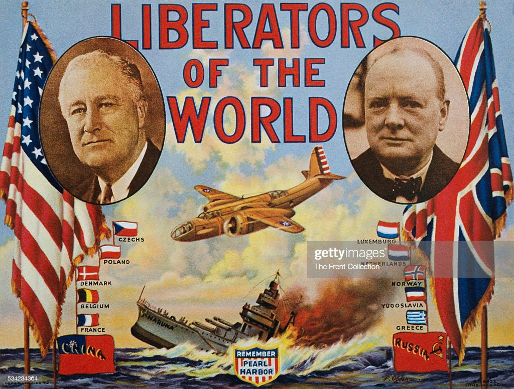 A World War II era poster showing portraits of Franklin Roosevelt and Winston Churchill with the title 'Liberators of The World' The poster also...