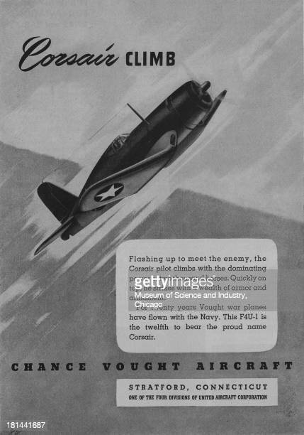 World War IIera black and white advertisement 'Corsair Climb' for Chance Vought Aircraft showing an F4U1 Corsair Vought war plane flying upward at an...