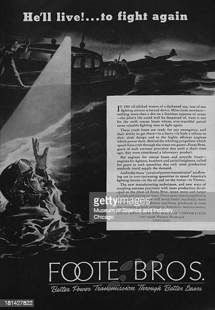 World War IIera black and white advertisement 'He'll Live To Fight Again' for Foote Brothers Gear And Machine Corporation showing a downed pilot in...