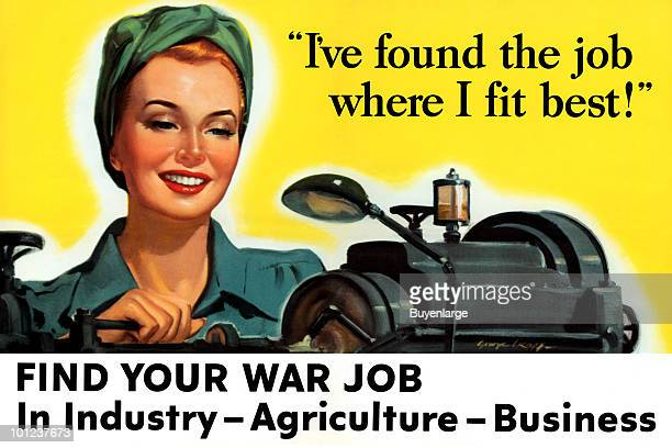 World War IIera poster features a woman as she works on a unspecified machine accompanied by the text 'I've found the job where I fit best Find Your...