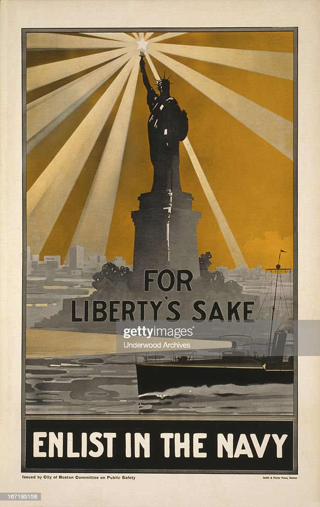 A World War One recruiting poster with the Statue Of Liberty for joining the US Navy, Boston, Massachusetts, 1917. It was issued by the Boston Committee On Public Safety.