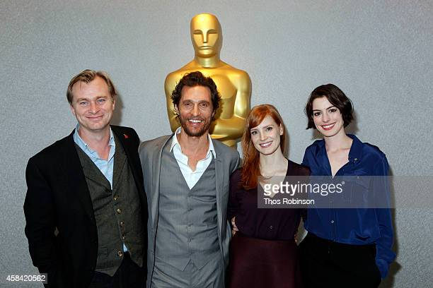 Writer director producer Christopher Nolan actor Matthew McConaughey actress Jessica Chastain and actress Anne Hathaway attend The Academy of Motion...