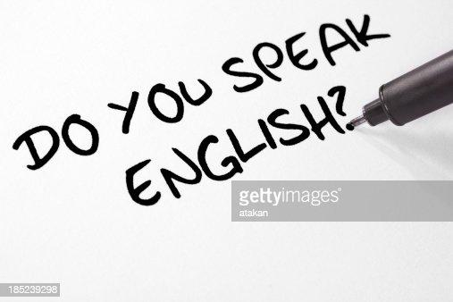 Writing Do You Speak English?