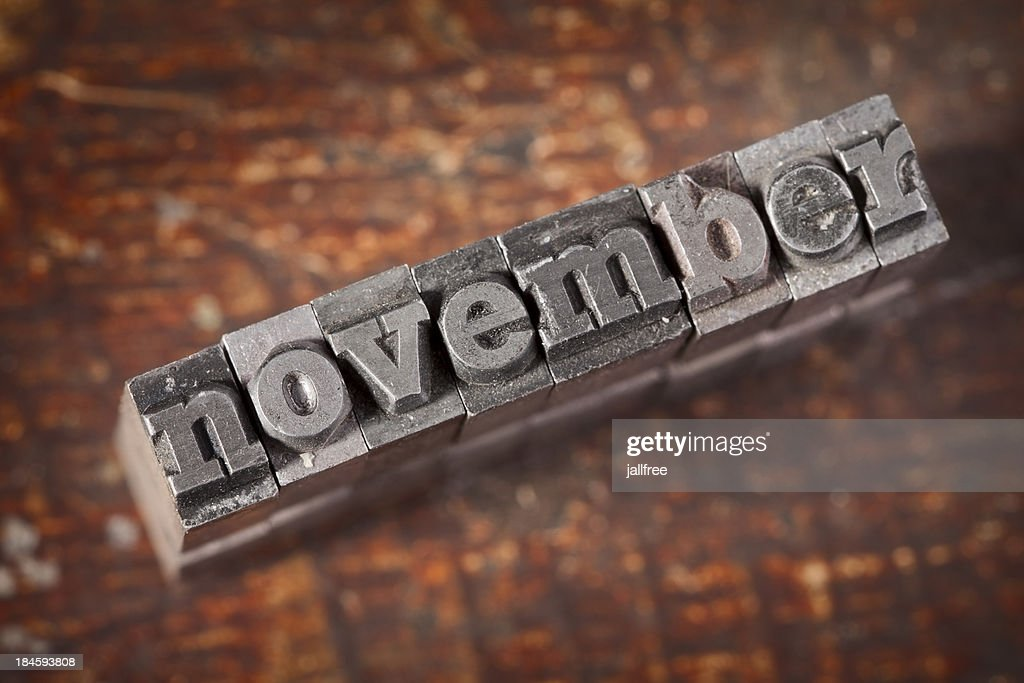 NOVEMBER Written In Old Metal Typeset