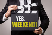 Yes, Weekend! sign