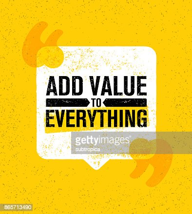 Pography Banner Template | Add Value To Everything Inspiring Creative Motivation Quote Poster