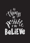 All Things is Possible on black Background. Modern Calligraphy. Handwritten Inspirational motivational quote.