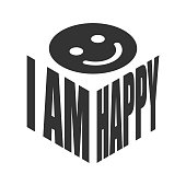 I am happy smile, simple text slogan t shirt. Graphic phrases vector for poster, sticker, apparel print, greeting card or postcard. Typography design elements isolated.