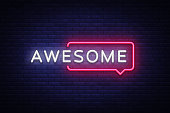 Awesome Neon Text Vector. Awesome neon sign, design template, modern trend design, night neon signboard, night bright advertising, light banner, light art. Vector illustration.