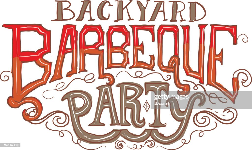 Backyard Barbeque Party Label Vector Art Getty Images - Backyard bbq party cartoon