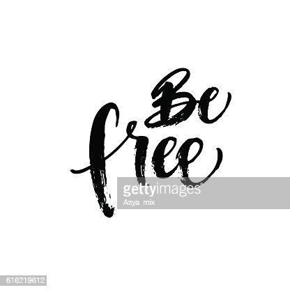 Be free phrase. : Vectorkunst