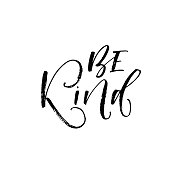 Be kind postcard. Hand drawn positive lettering. Ink illustration. Modern brush calligraphy. Isolated on white background.