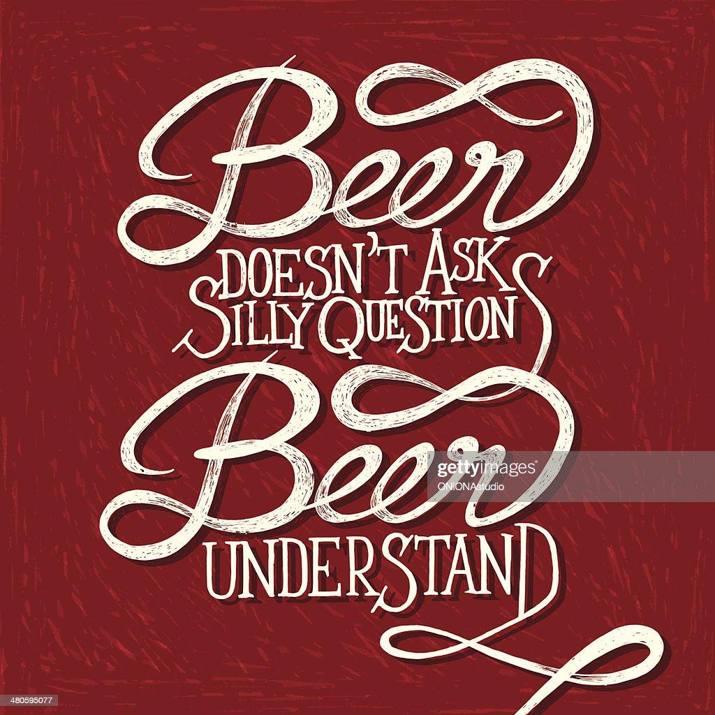 Beer understand - phrase : Vector Art