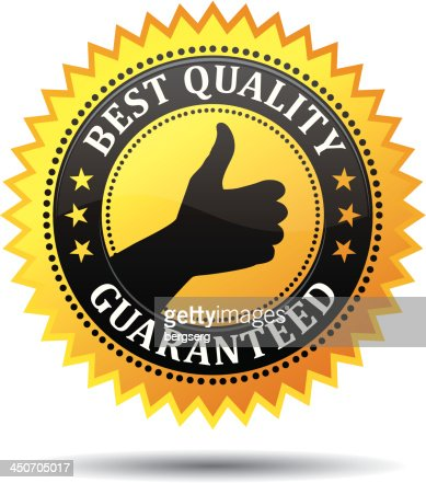 Best Quality Guaranteed label or sign