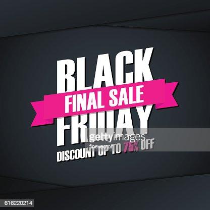 Black Friday Final Sale. Special offer banner. : Vector Art