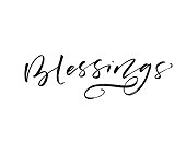 Blessings lettering. Ink illustration. Modern brush calligraphy. Isolated on white background.