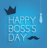 Boss Day poster on blue background with hanging tie, crown and mustache. Vector illustration. All elements are separate. Easily modifying. No mesh. EPS10