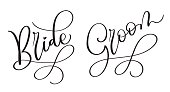 Bride Groom Hand drawn vintage Vector text on white background. Calligraphy lettering illustration EPS10.
