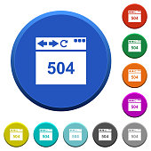 Browser 504 Gateway Timeout round color beveled buttons with smooth surfaces and flat white icons