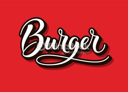 Burger Texto Y Word Caligrafía Y Escritura De La Tipografía En