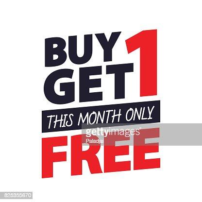 Acheter Get 1 Free dessin de l'étiquette pour la bannière ou une affiche. Vente et Concept de remises. Illustration vectorielle. : clipart vectoriel
