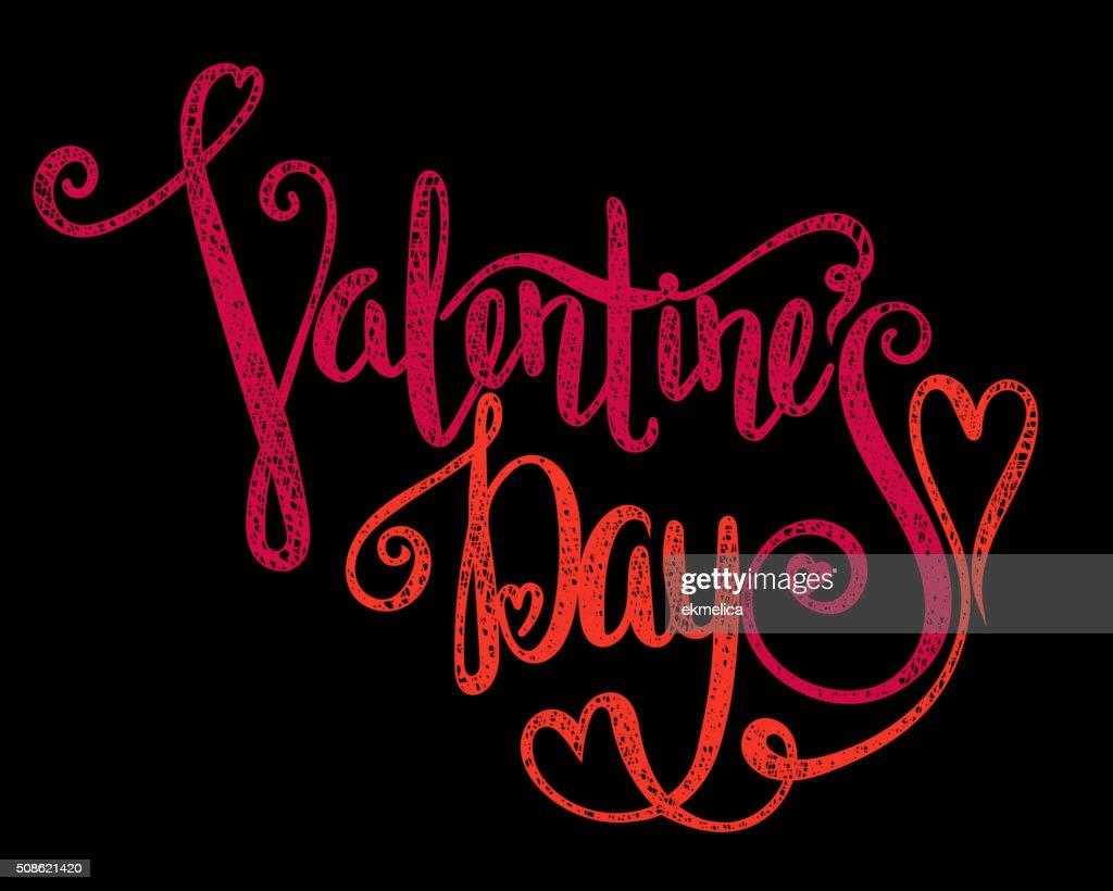 Calligraphic inscription Valentines Day. : Vector Art