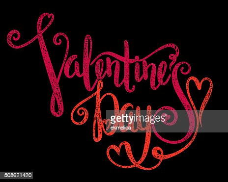 Calligraphic inscription Valentines Day. : Vector Art