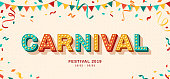 Carnival card or banner with typography design. Vector illustration with retro light bulbs font, streamers, confetti and hanging flag garlands.
